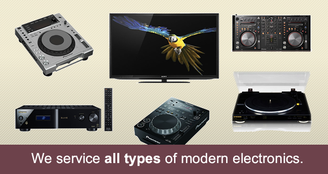 We service all types of modern electronics